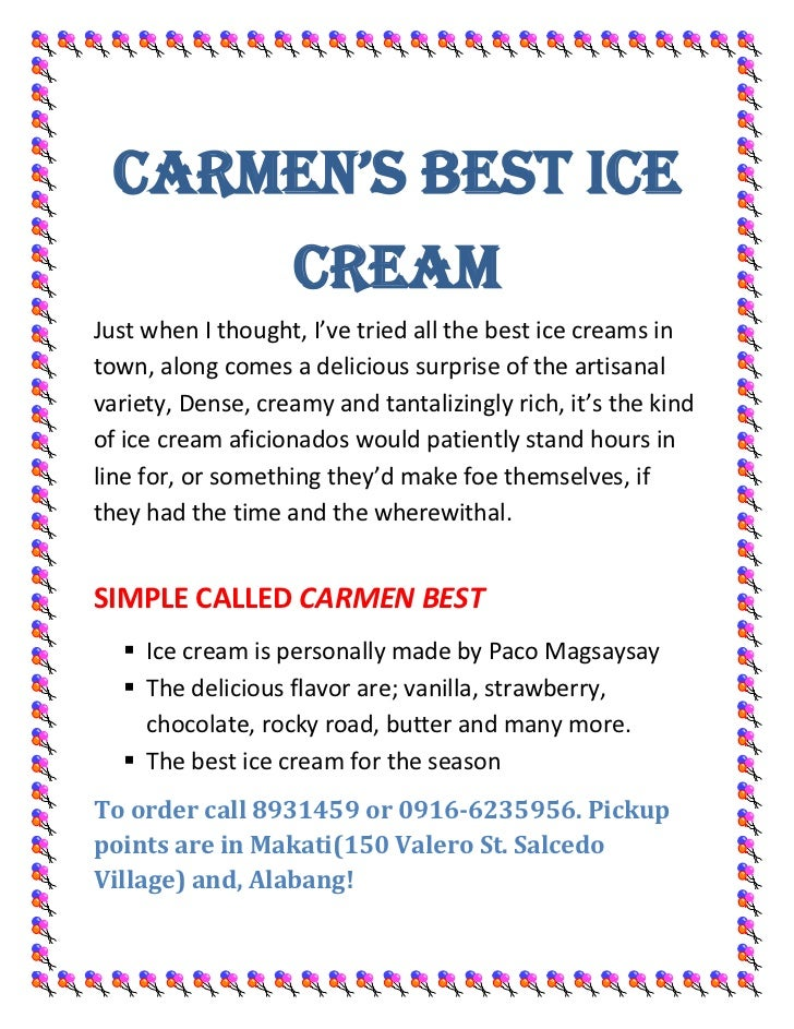 CARMEN'S BEST ICE CREAM<br />Just when I thought, I've tried all the best ice creams in town, along comes a delicious surp...