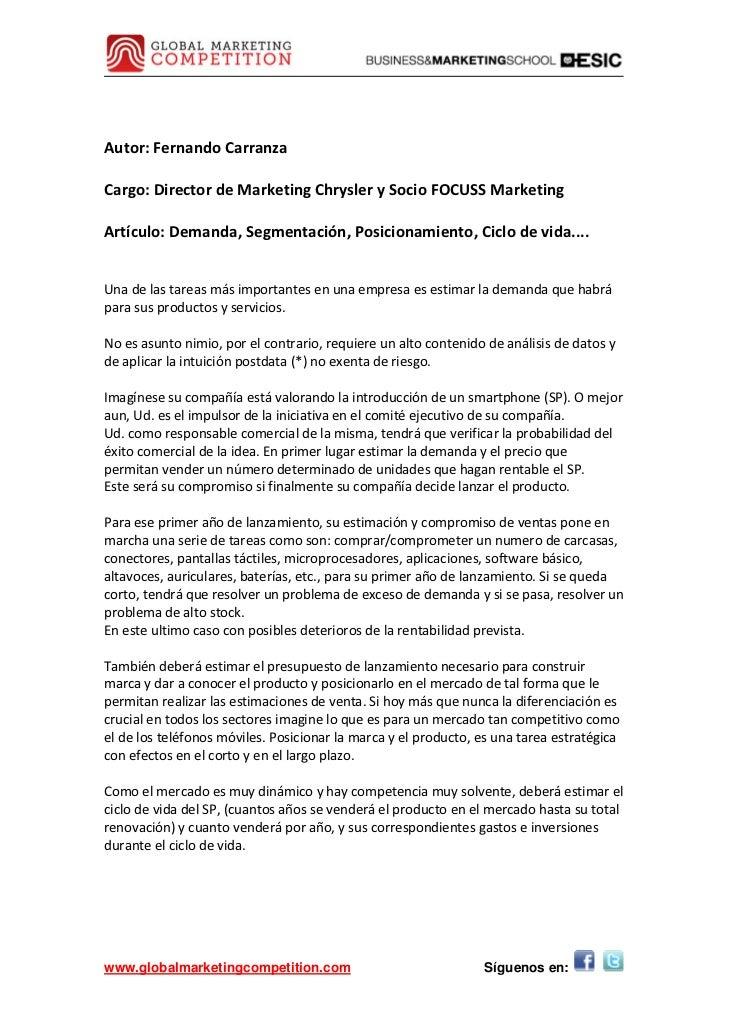 Autor:FernandoCarranzaCargo:DirectordeMarketingChryslerySocioFOCUSSMarketingArtículo:Demanda,Segmentación,...