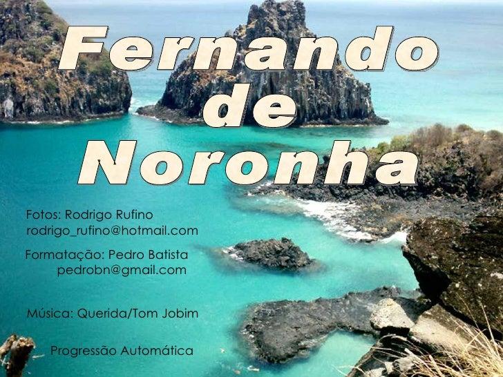 Fotos: Rodrigo Rufinorodrigo_rufino@hotmail.comFormatação: Pedro Batista    pedrobn@gmail.comMúsica: Querida/Tom Jobim   P...