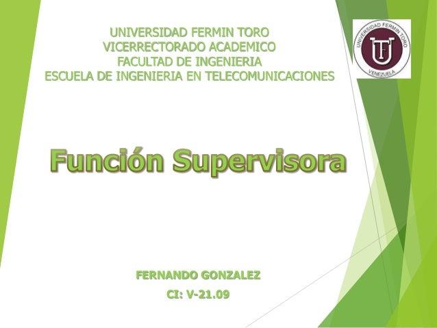 UNIVERSIDAD FERMIN TORO VICERRECTORADO ACADEMICO FACULTAD DE INGENIERIA ESCUELA DE INGENIERIA EN TELECOMUNICACIONES FERNAN...