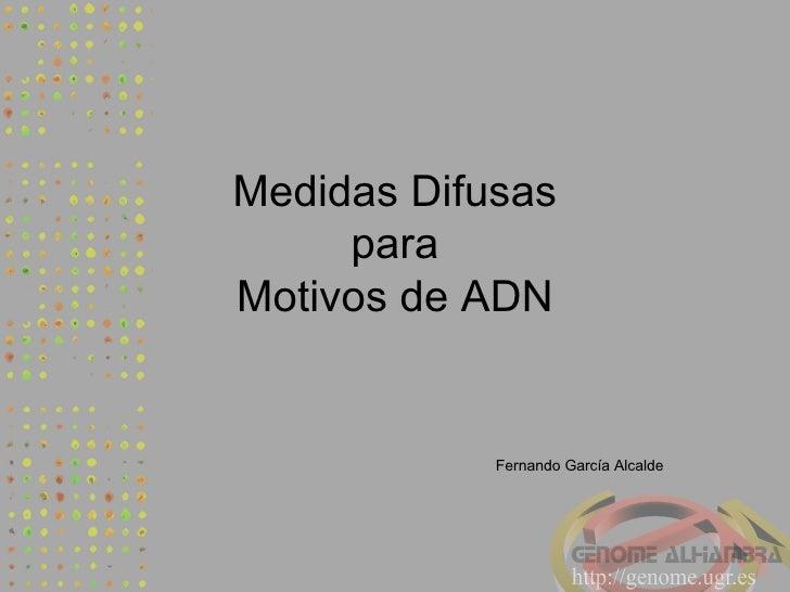 Medidas Difusas para Motivos de ADN Fernando García Alcalde