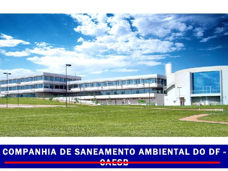 COMPANHIA DE SANEAMENTO AMBIENTAL DO DF - CAESB