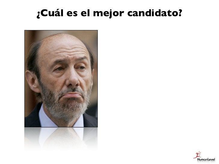 ¿Cuál es el mejor candidato?