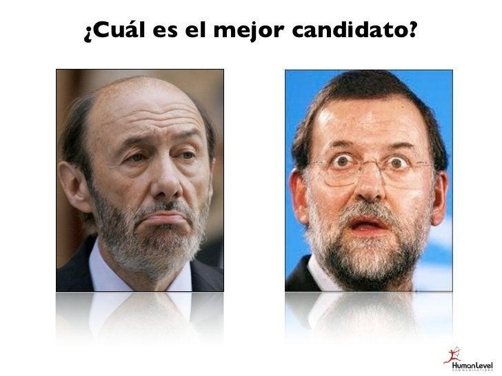 ¿Cuál es el mejor candidato?        Depende...