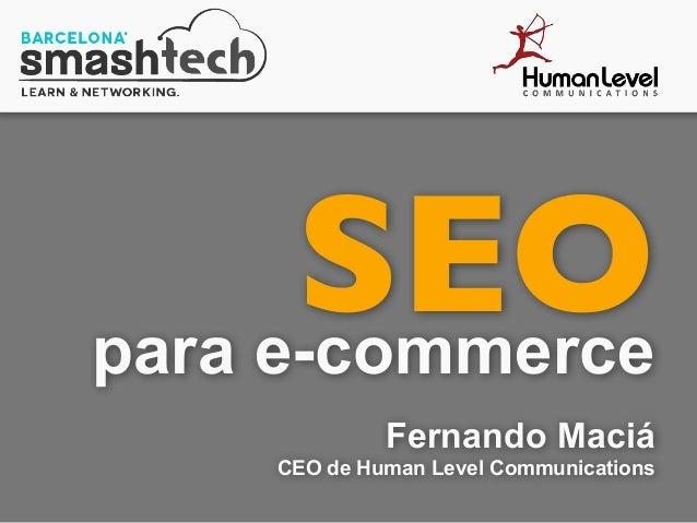 SEOpara e-commerce Fernando Maciá CEO de Human Level Communications