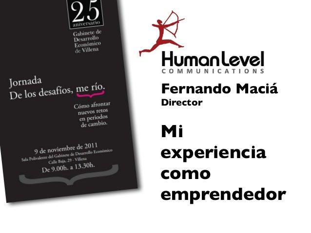 Fernando MaciáDirectorMiexperienciacomoemprendedor