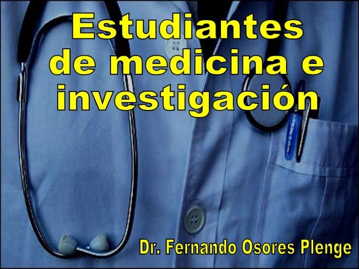 Estudiantes  de medicina e investigación Dr. Fernando Osores Plenge