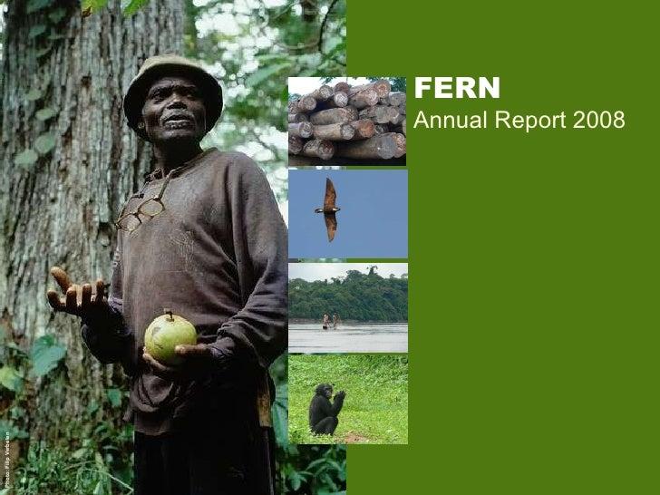 FERN Annual Report 2008 Photo: Filip Verbelen