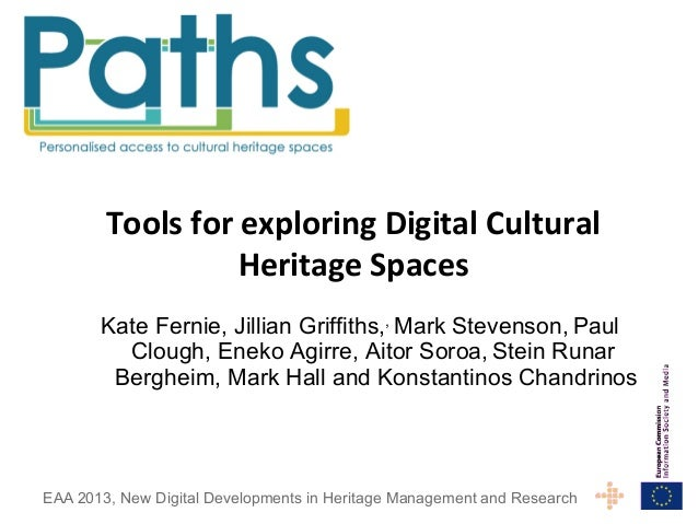 Tools  for  exploring  Digital  Cultural   Heritage  Spaces   Kate Fernie, Jillian Griffiths,, Mark Stevenso...