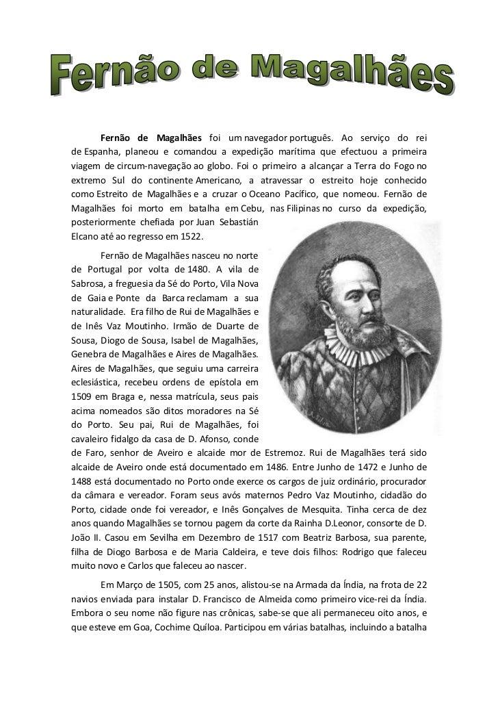 Fernão de Magalhães foi um navegador português. Ao serviço do reide Espanha, planeou e comandou a expedição marítima que e...