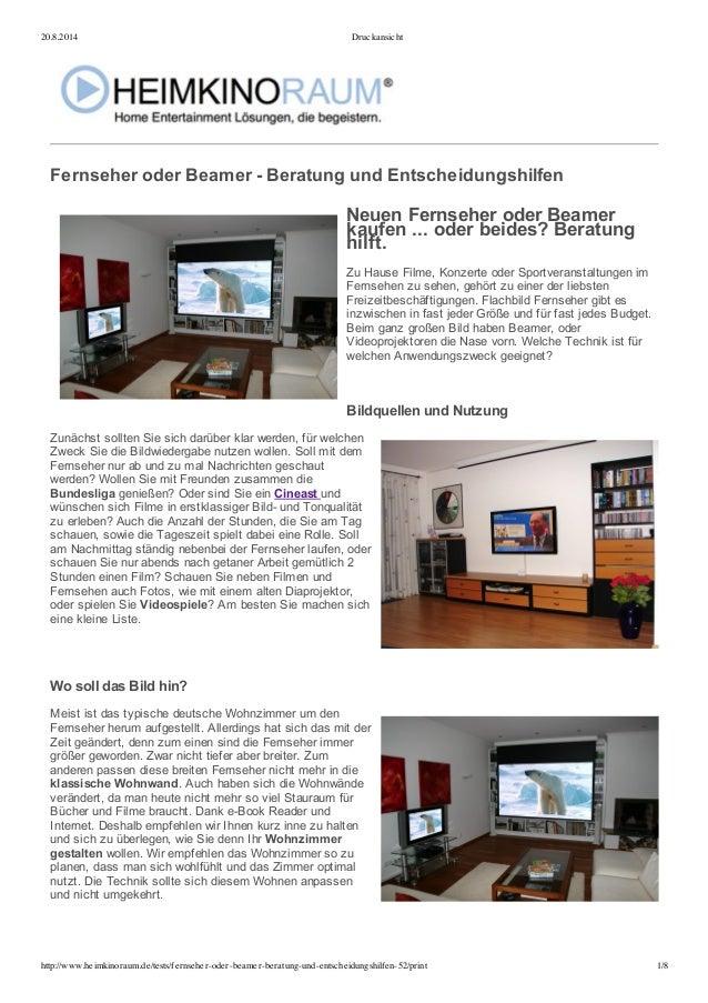 20.8.2014 Druckansicht  Fernseher oder Beamer - Beratung und Entscheidungshilfen  Neuen Fernseher oder Beamer  kaufen ......