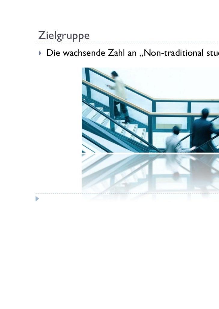 "Zielgruppe   Die wachsende Zahl an ""Non-traditional students"""