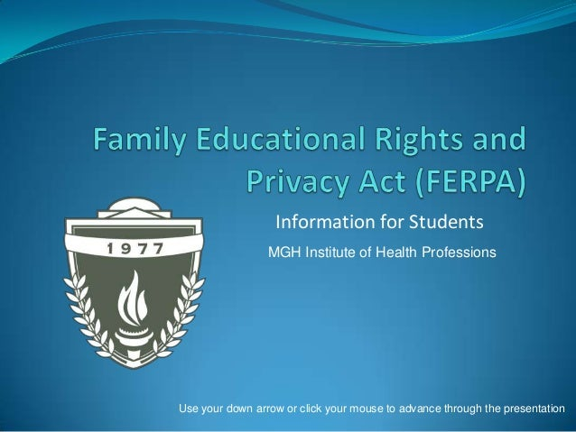 Information for Students MGH Institute of Health Professions  Use your down arrow or click your mouse to advance through t...