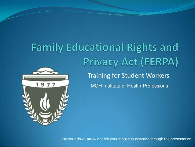 Training for Student Workers MGH Institute of Health Professions  Use your down arrow or click your mouse to advance throu...
