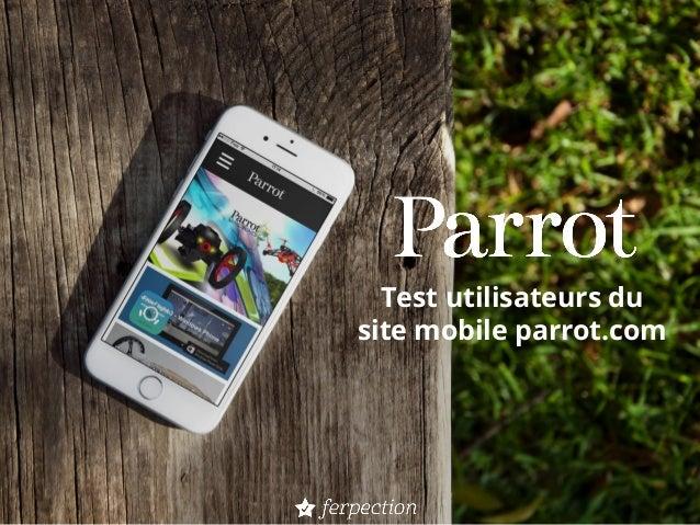 Test utilisateurs du site mobile parrot.com