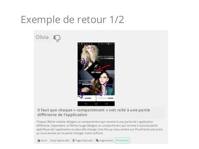 Exemple de retour 1/2 Olivia Il faut que chaque «compartiment» soit relié à une partie différente de l'application
