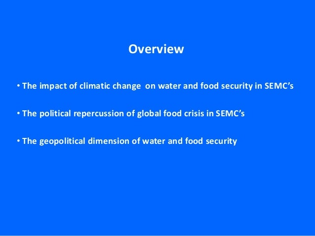 Geopolitical Implications of Water and Food Security in Southern and Eastern Mediterranean Countries Slide 2