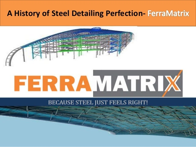 A History of Steel Detailing Perfection-