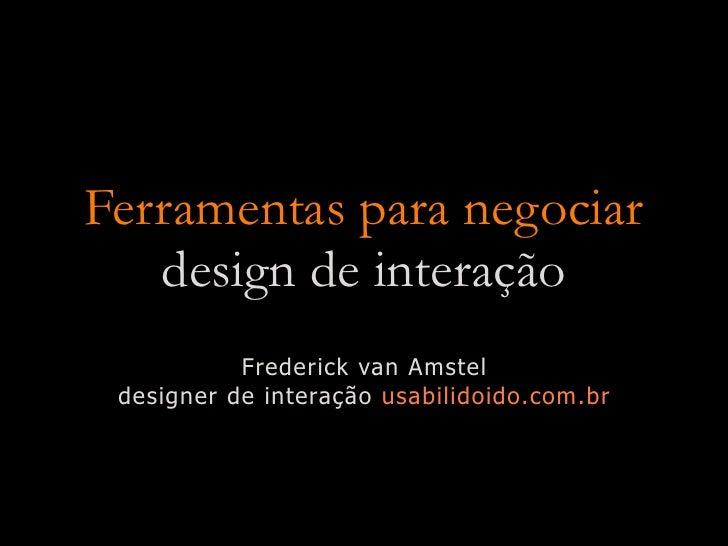 Ferramentas Para Negociar Design De Intera U00e7 U00e3o