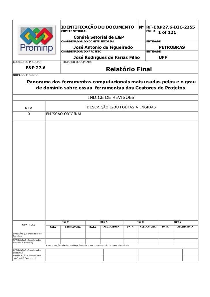 IDENTIFICAÇÃO DO DOCUMENTO                                          Nº RF-E&P27.6-DIC-2255                                ...