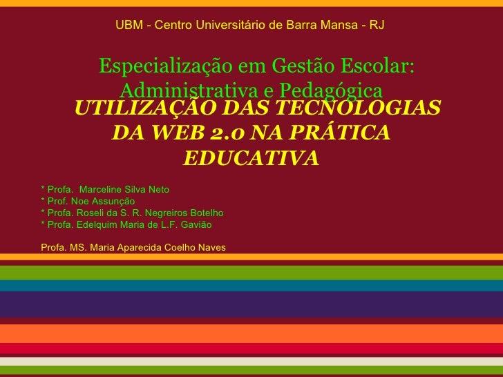 UBM - Centro Universitário de Barra Mansa - RJ         Especialização em Gestão Escolar:           Administrativa e Pedagó...