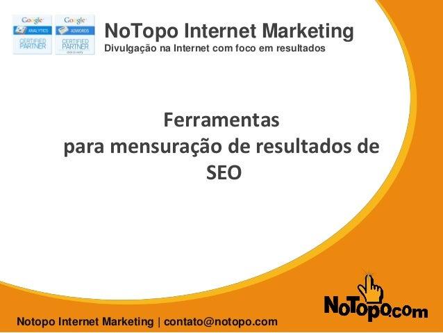 SEO para E-commerce NoTopo Internet Marketing Divulgação na Internet com foco em resultados Notopo Internet Marketing | co...