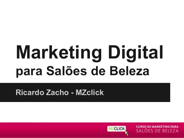Marketing Digital para Salões de Beleza Ricardo Zacho - MZclick