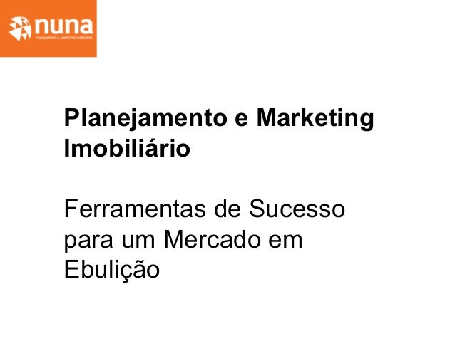 Planejamento e Marketing Imobiliário Ferramentas de Sucesso para um Mercado em Ebulição