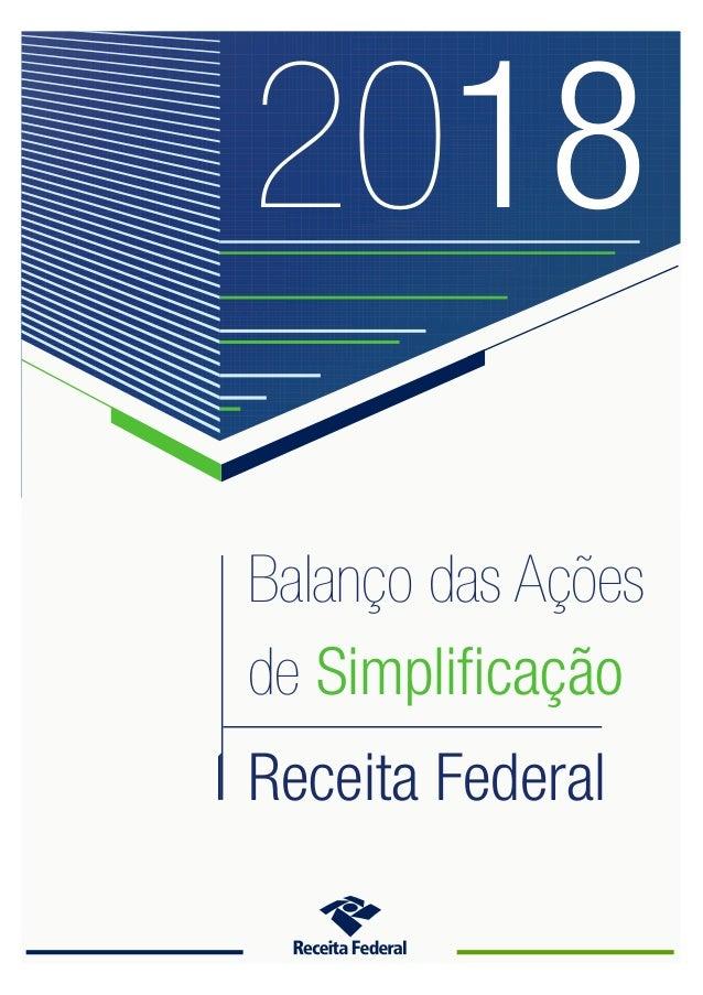 Balanço das Ações de Simplificação Receita Federal 2018