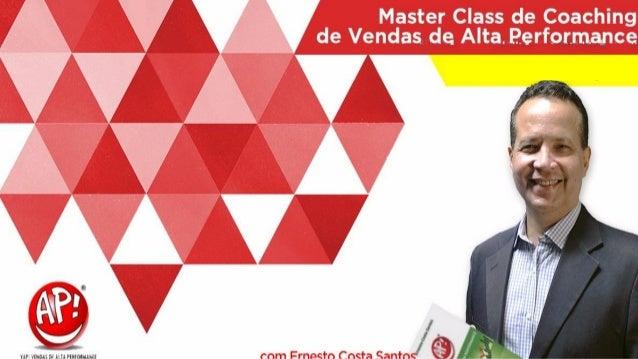 Clique para editar o título mestre Ferramentas do Master Class de Coaching de Vendas de Alta Performance • Turma Set/2016 ...
