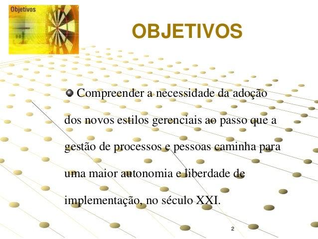 Sistemas e Métodos - Ferramentas Gerenciais 1  2. e4b5dae574