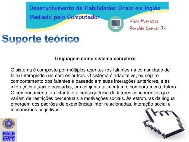 Conectando a fala:  tarefas com ferramentas digitais para o desenvolvimento de habilidades orais em inglês Slide 2