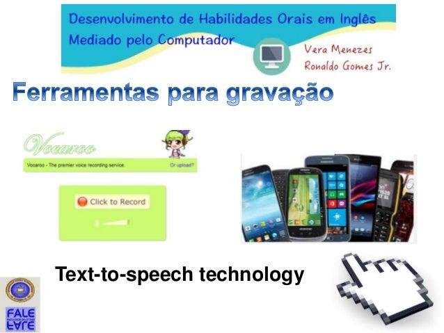 Text-to-speech technology