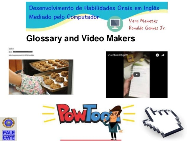 Glossary and Video Makers