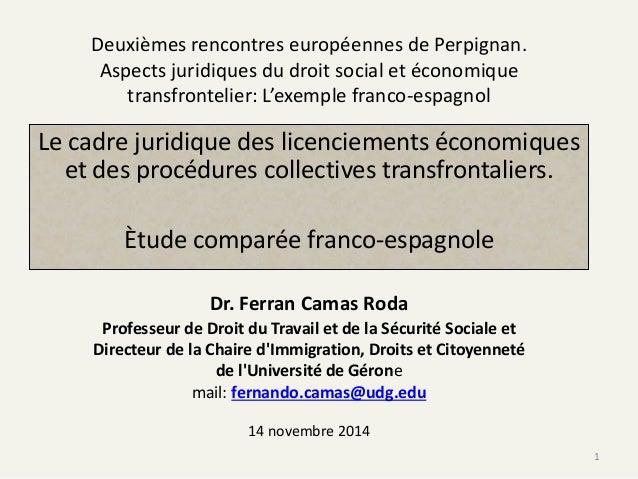 Deuxièmes rencontres européennes de Perpignan. Aspects juridiques du droit social et économique transfrontelier: L'exemple...