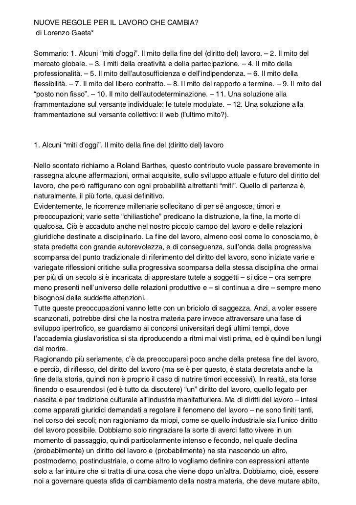 """NUOVE REGOLE PER IL LAVORO CHE CAMBIA?di Lorenzo Gaeta*Sommario: 1. Alcuni """"miti d'oggi"""". Il mito della fine del (diritto ..."""