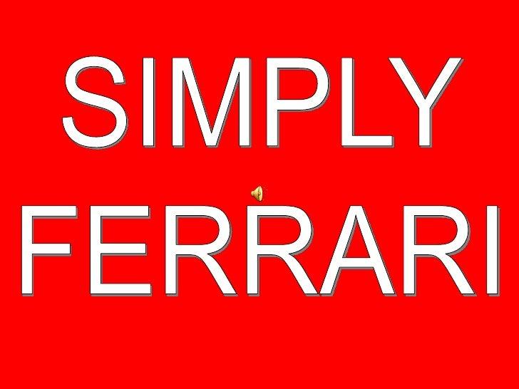 SIMPLY<br />FERRARI<br />