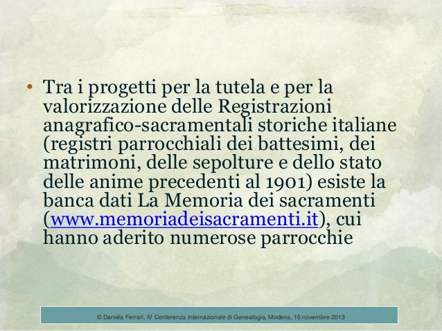 • Tra i progetti per la tutela e per la valorizzazione delle Registrazioni anagrafico-sacramentali storiche italiane (regi...