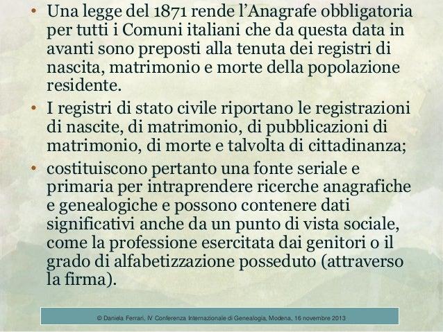 • Una legge del 1871 rende l'Anagrafe obbligatoria per tutti i Comuni italiani che da questa data in avanti sono preposti ...
