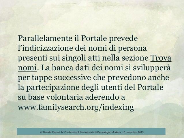 Parallelamente il Portale prevede l'indicizzazione dei nomi di persona presenti sui singoli atti nella sezione Trova nomi....