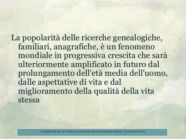 La popolarità delle ricerche genealogiche, familiari, anagrafiche, è un fenomeno mondiale in progressiva crescita che sarà...