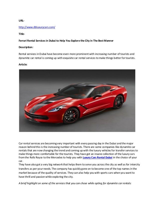 Ferrari Rental Services In Dubai To Help You Explore The City In The