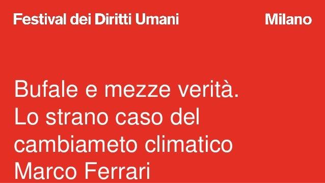 A scuola di Diritti Umani:  lo strano caso del cambiameto climatico Slide 2