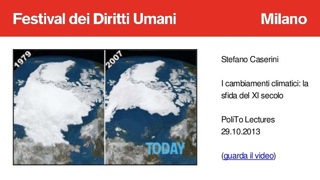 A scuola di Diritti Umani:  lo strano caso del cambiameto climatico Slide 3