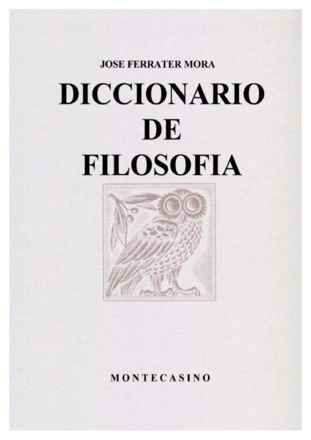 JOSÉ FERRATER MORA DICCIONARIO DE FILOSOFÍA TOMO I A - K EDITORIAL SUDAMERICANA BUENOS AIRES