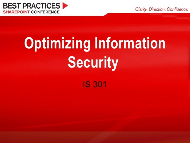 Optimizing Information Security  IS 301