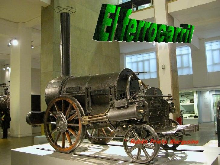 El ferrocarril ·  Rubén Prieto Margusino
