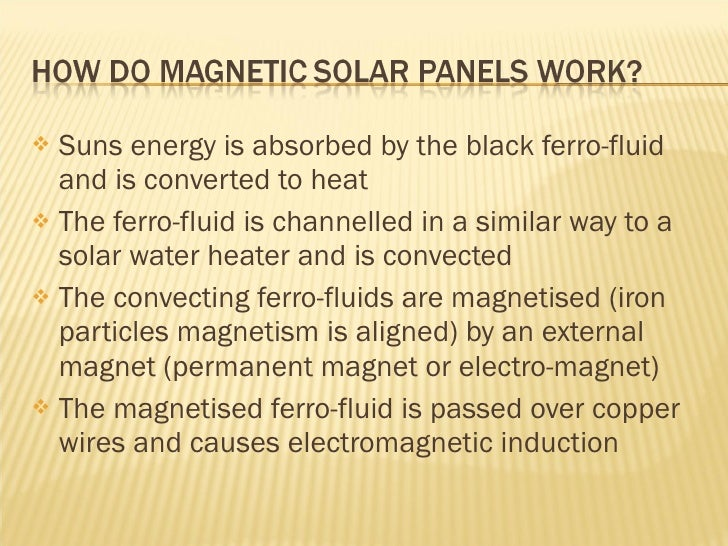 Ferro Fluid Based Solar Energy
