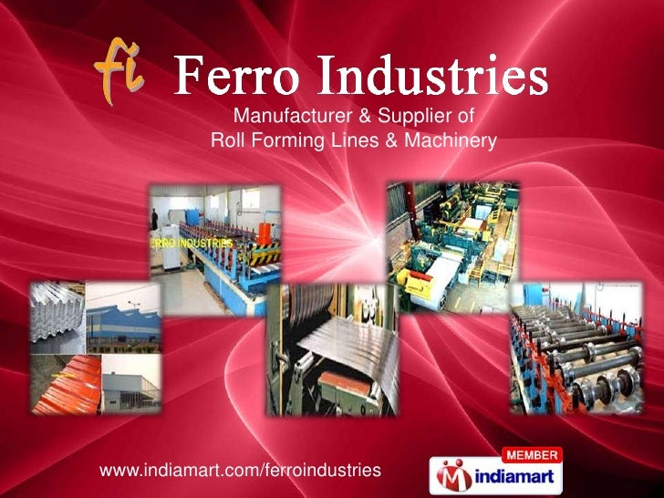 Manufacturer & Supplier of <br />Roll Forming Lines & Machinery<br />