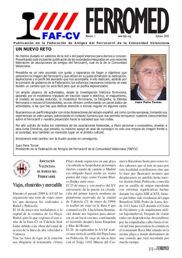 [1]—FERROMEDUN NUEVO RETONo hemos dudado en valernos de la red y del papel impreso para darnos a conocer.Presentando esta ...